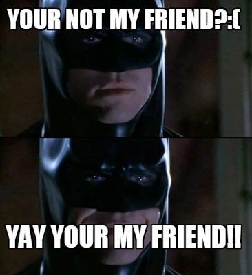 Yay Meme Friends : Browse and share the top we start a new meme friends yay gifs from 2020 on gfycat.