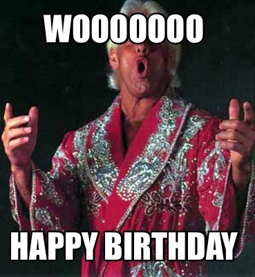 Ric Flair Meme Generator Wooooooo Happy Birthday