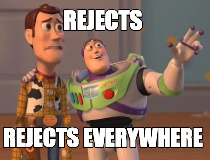 rejects-rejects-everywhere