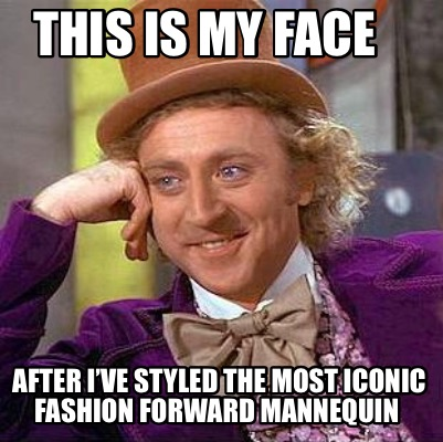 this-is-my-face-after-ive-styled-the-most-iconic-fashion-forward-mannequin