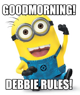 goodmorning-debbie-rules