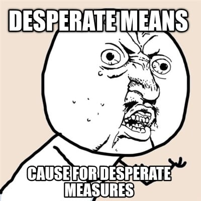 what is desperate mean