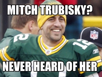 mitch-trubisky-never-heard-of-her