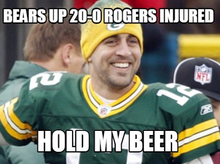 bears-up-20-0-rogers-injured-hold-my-beer