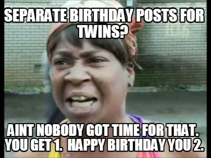 Happy Birthday Twins Meme
