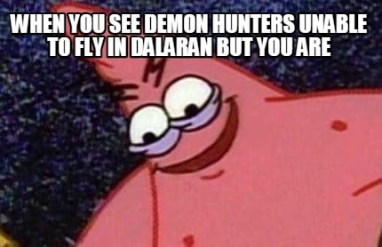 when-you-see-demon-hunters-unable-to-fly-in-dalaran-but-you-are