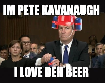 im-pete-kavanaugh-i-love-deh-beer