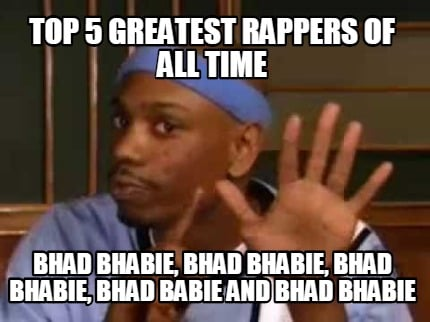 top-5-greatest-rappers-of-all-time-bhad-bhabie-bhad-bhabie-bhad-bhabie-bhad-babi