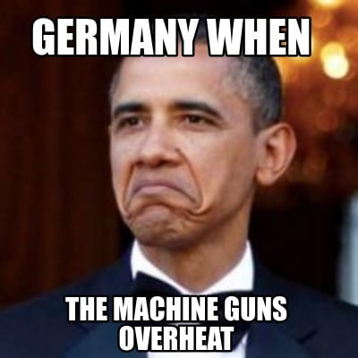 germany-when-the-machine-guns-overheat