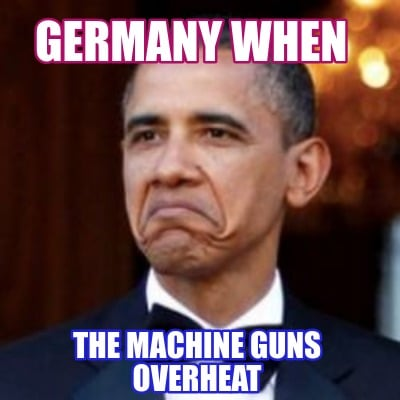 germany-when-the-machine-guns-overheat8