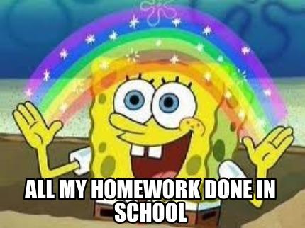 my homework done