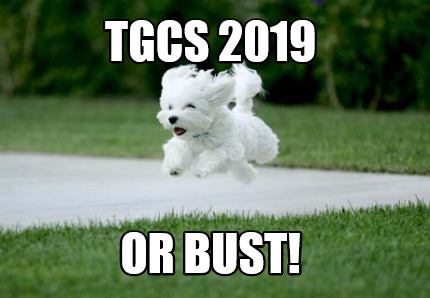 tgcs-2019-or-bust