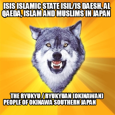 isis-islamic-state-isilis-daesh-al-qaeda-islam-and-muslims-in-japan-the-ryukyu-r