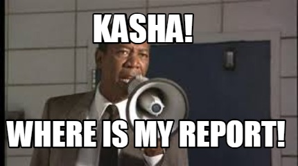 kasha-where-is-my-report