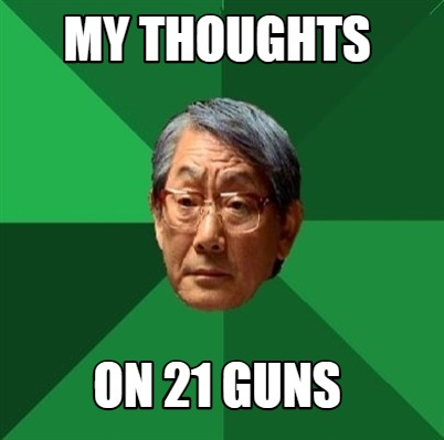 my-thoughts-on-21-guns
