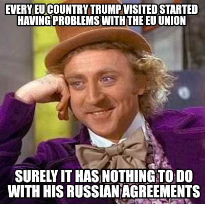 every-eu-country-trump-visited-started-having-problems-with-the-eu-union-surely-