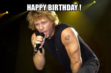 Bon Jovi Meme Generator Happy Birthday