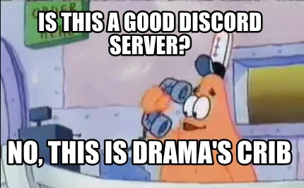 Meme Creator - Funny Is this a good discord server? No, this