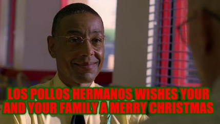 Family Christmas Meme Funny.Meme Creator Funny Los Pollos Hermanos Wishes Your And