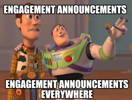 Meme Creator Funny Engagement Announcements Engagement