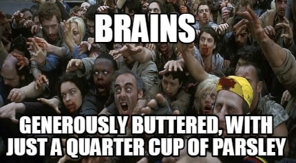brains-generously-buttered-with-just-a-quarter-cup-of-parsley