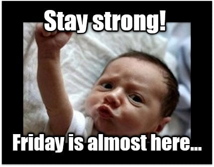 stay-strong-friday-is-almost-here