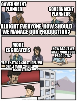 Meme Creator - Funny government planner government planners