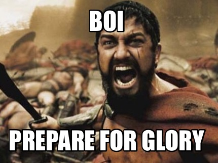 boi-prepare-for-glory