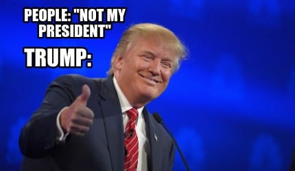 people-not-my-president-trump