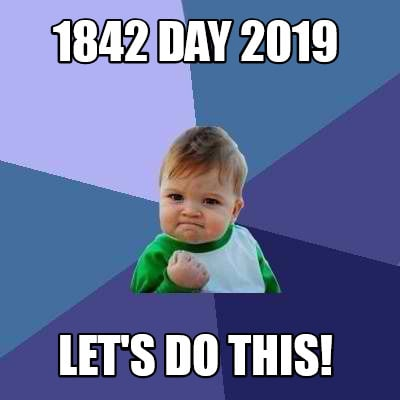 1842-day-2019-lets-do-this