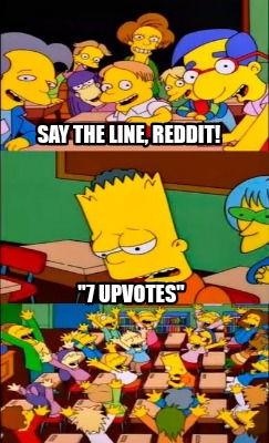 say-the-line-reddit-7-upvotes1