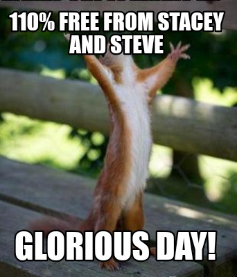 110-free-from-stacey-and-steve-glorious-day