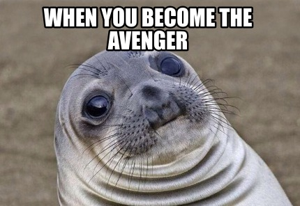 when-you-become-the-avenger