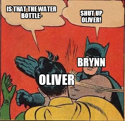 is-that-the-water-bottle-shut-up-oliver-oliver-brynn