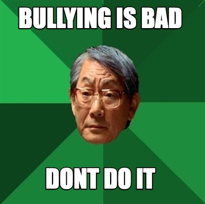 bullying-is-bad-dont-do-it