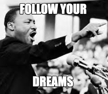 follow-your-dreams31