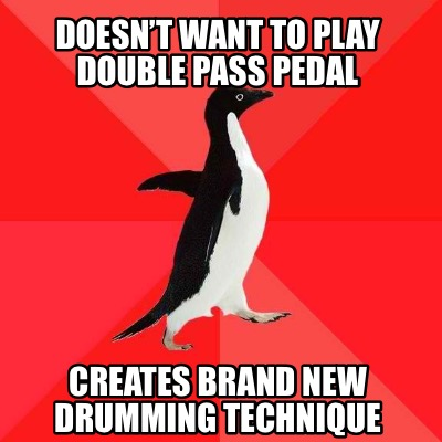 doesnt-want-to-play-double-pass-pedal-creates-brand-new-drumming-technique