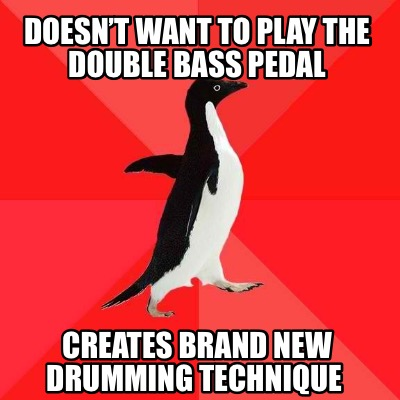 doesnt-want-to-play-the-double-bass-pedal-creates-brand-new-drumming-technique