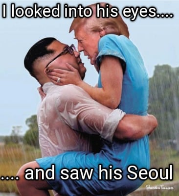 i-looked-into-his-eyes....-....-and-saw-his-seoul