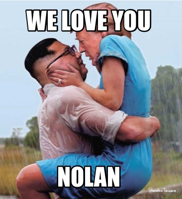 we-love-you-nolan
