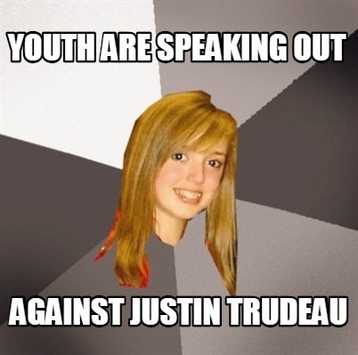 youth-are-speaking-out-against-justin-trudeau