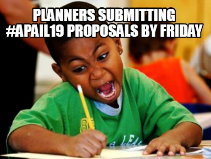 planners-submitting-apail19-proposals-by-friday