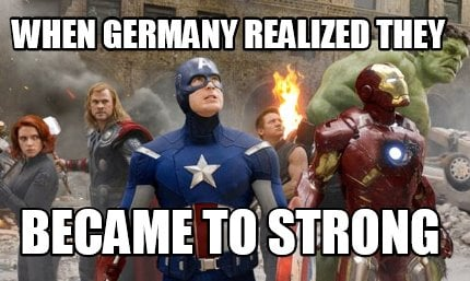 when-germany-realized-they-became-to-strong