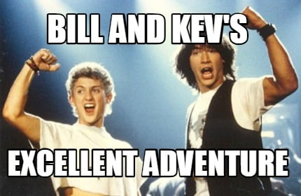 bill-and-kevs-excellent-adventure