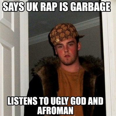 says-uk-rap-is-garbage-listens-to-ugly-god-and-afroman