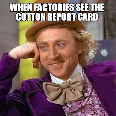 when-factories-see-the-cotton-report-card