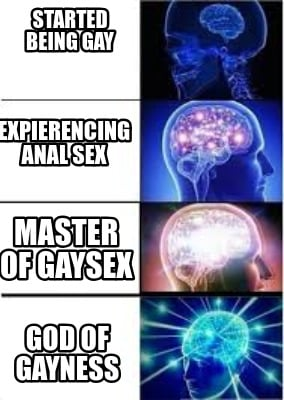 started-being-gay-god-of-gayness-expierencing-anal-sex-master-of-gaysex
