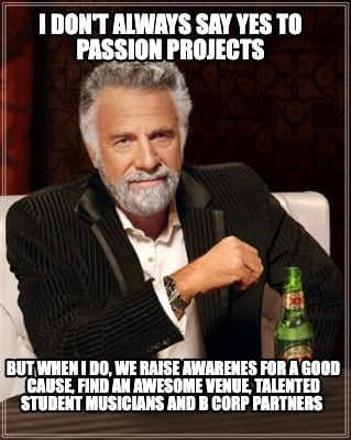 i-dont-always-say-yes-to-passion-projects-but-when-i-do-we-raise-awarenes-for-a-
