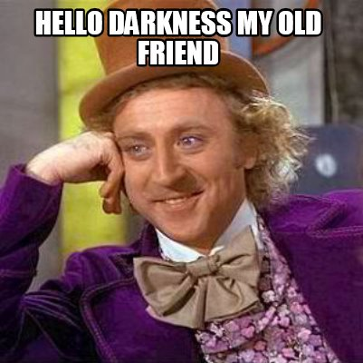 hello-darkness-my-old-friend50