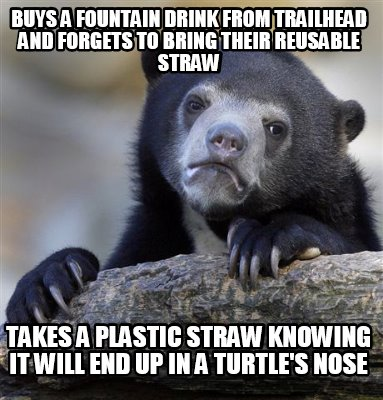 buys-a-fountain-drink-from-trailhead-and-forgets-to-bring-their-reusable-straw-t